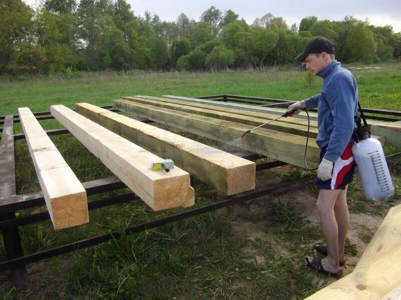 Обработка древесины перед началом работ и во время строительства